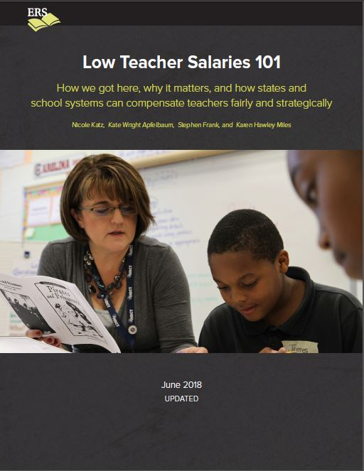 Low Teacher Salaries 101: Updated Cover 6.21.18