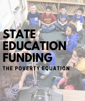 State Education Funding: The Poverty Equation